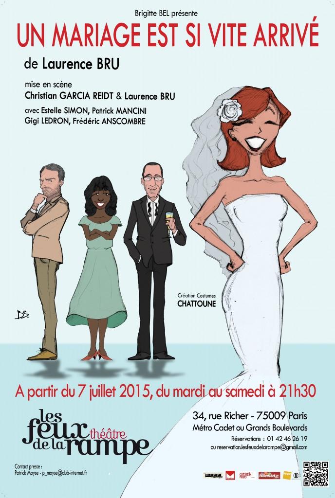 Un mariage est si vite arrivé - Théâtre des Feux de la Rampe